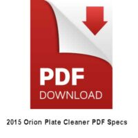 2015 Orion Plate Cleaner PDF SPECS